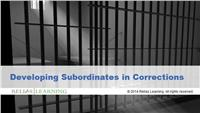 Developing Subordinates in Corrections