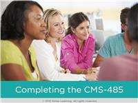 Completing the CMS-485