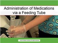 Rapid Review: Administration of Medications via a Feeding Tube