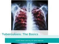 Tuberculosis: The Basics Self-Paced
